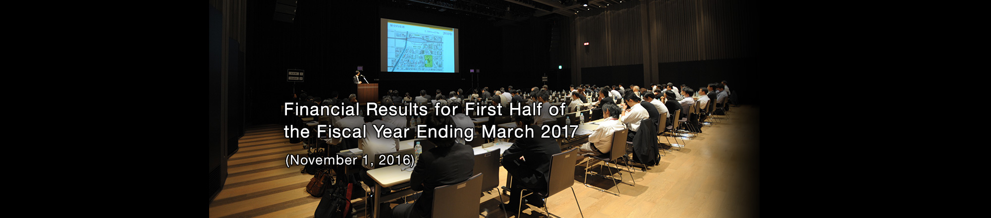 Financial Results for First Half of the Fiscal Year Ending March 2017 (November 1, 2016)
