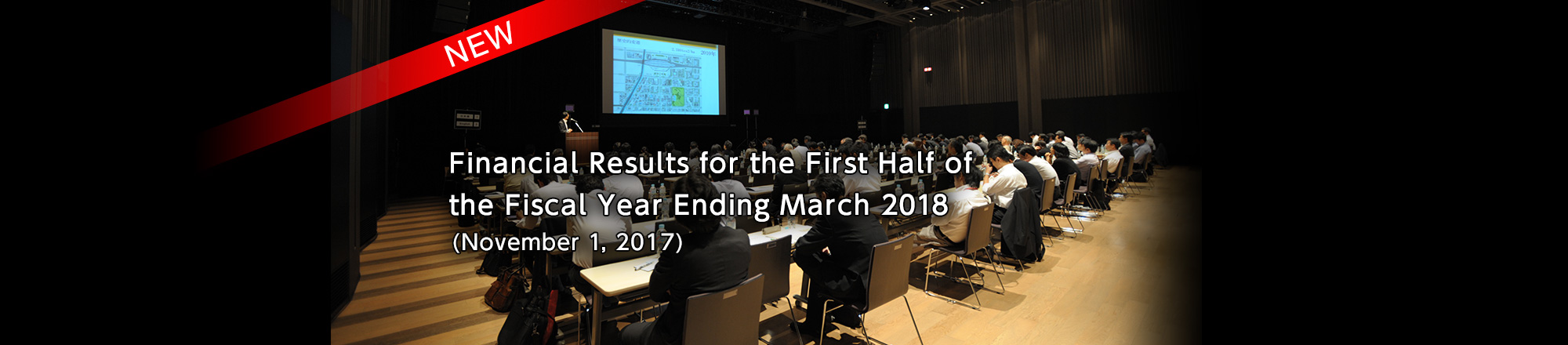 Financial Results for the First Half of the Fiscal Year Ending March 2018 (November 1, 2017)