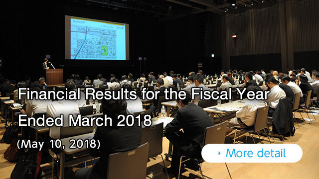 Financial Results for the Fiscal Year Ended March 2018 (May 10, 2018)