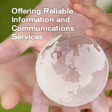 Offering Reliable Information and Communications Services
